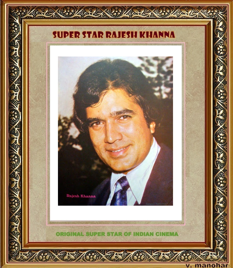 Filmography of Super Star Rajesh Khanna