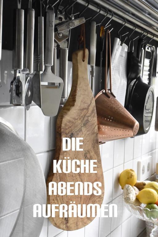 Ordnung in der Küche - Die Küche Abends aufräumen
