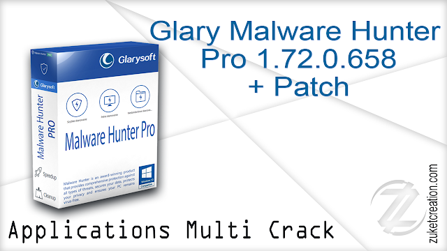 Glary Malware Hunter Pro 1.72.0.658 + Patch