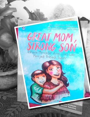 review buku buku great mom, strong son - rahasia mendidik anak laki-laki menjadi pribadi super