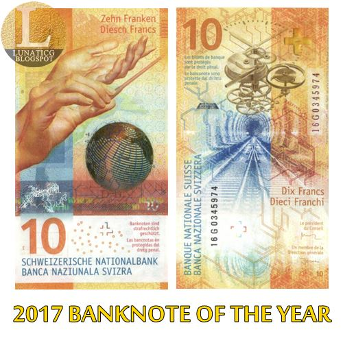 Switzerland 10 Franc won IBNS 2017 Bank Note of the Year Award | Lunaticg Coin