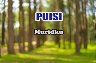 Puisi Muridku