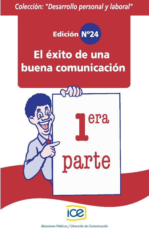 El éxito de una buena comunicación I – Desarrollo personal y laboral