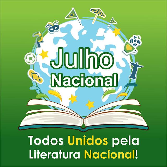 #Julho Nacional - Um mês todo dedicado a Literatura Nacional