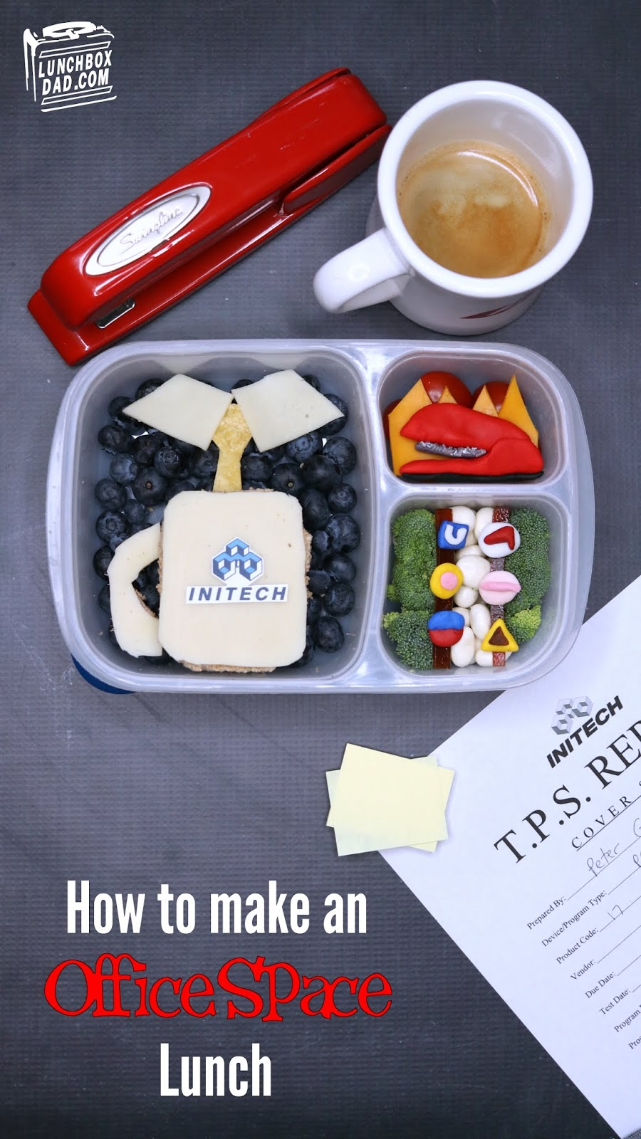 Lunchbox Dad: Office Space Lunch