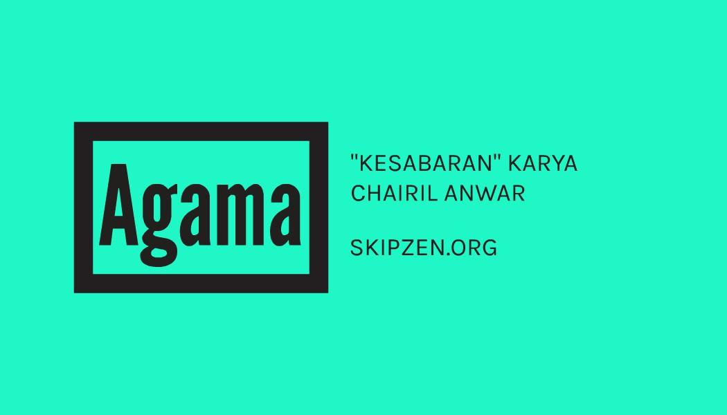 "Pantun Agama ""Kesabaran"" Karya Chairil Anwar"