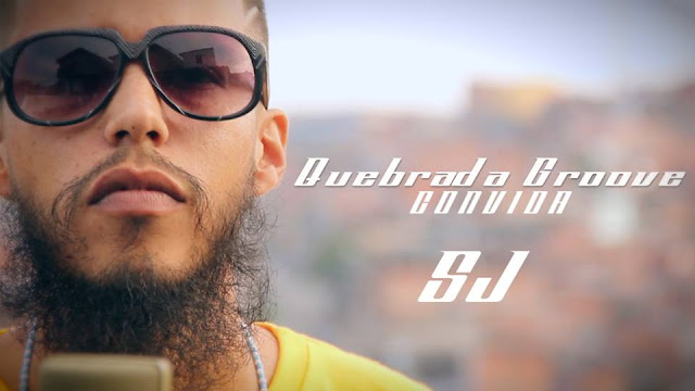 Quebrada Groove Convida o rapper SJ
