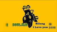 Download Lirik Lagu Souljah – Bilang I Love You