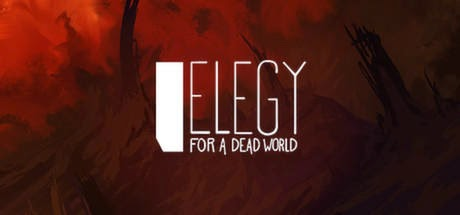 Elegy for a Dead World PC Full