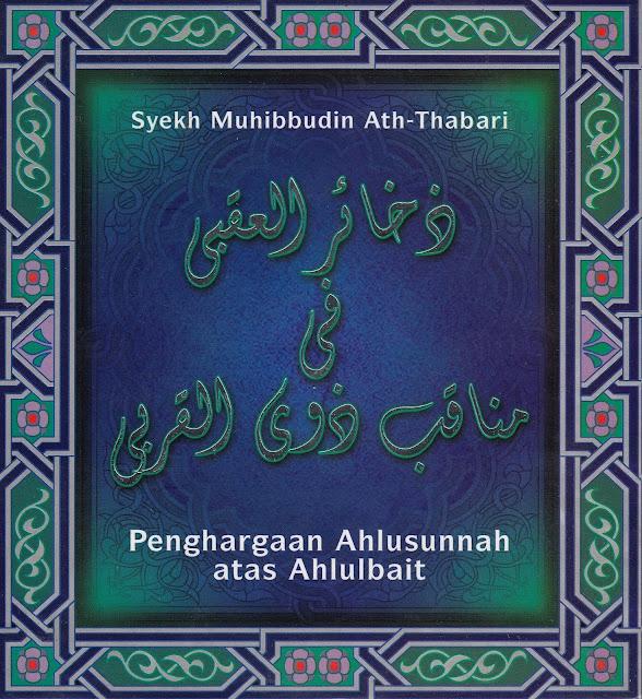 """Penyimpangan Syiah dalam Buku """"Dzakhair al-'Uqba: Penghargaan Ahlussunnah atas Ahlulbait"""""""