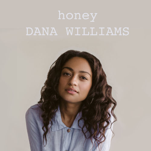 News du jour Honey Dana Williams La Muzic de Lady