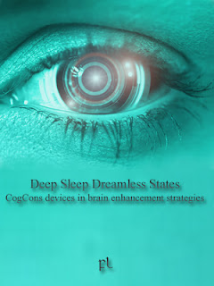 Deep Sleep Dreamless States: CogCons devices in brain enhancement strategies Cover