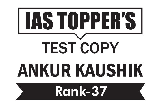 UPSC Topper Ankur Kaushik Rank 37 Essay Copy PDF