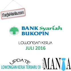 Lowongan Kerja PT Bank Syariah Bukopin Juli 2016