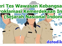 Materi Tes Wawasan Kebangsaan (TWK) Proklamasi Kemerdekaan Indonesia (Sejarah Nasional Indonesia)