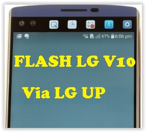How To Flash Stock Firmware on LG V10 With LG UP Software