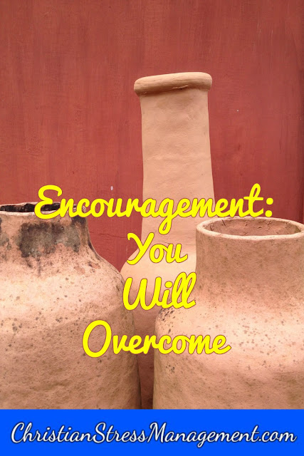 Encouragement: You will overcome