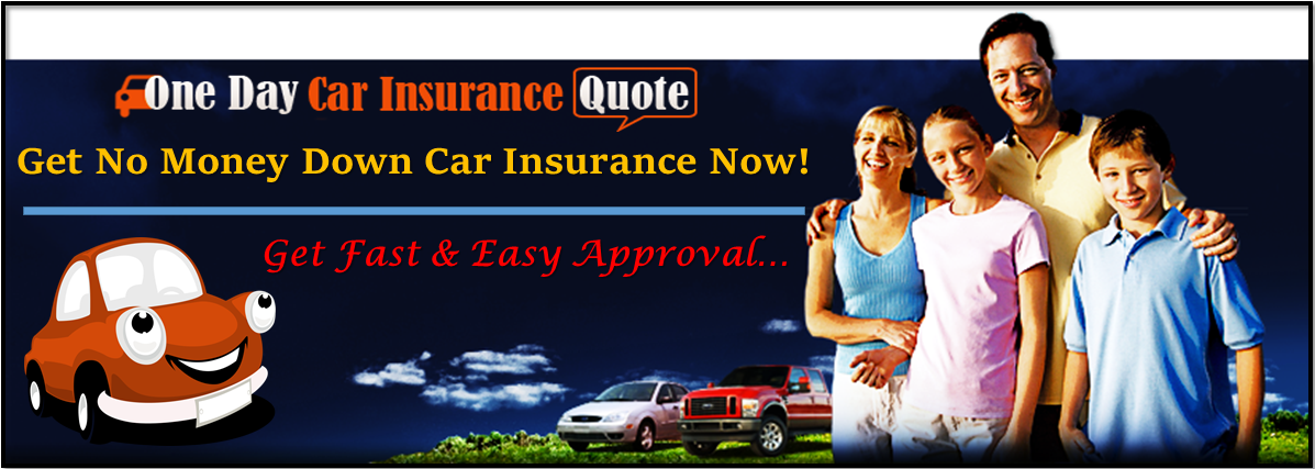 No Money Down Car Insurance Quote Provides Affordable Rates And Bad Credit Accepted