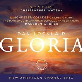 Dan Locklair - Gloria - Convivium Records