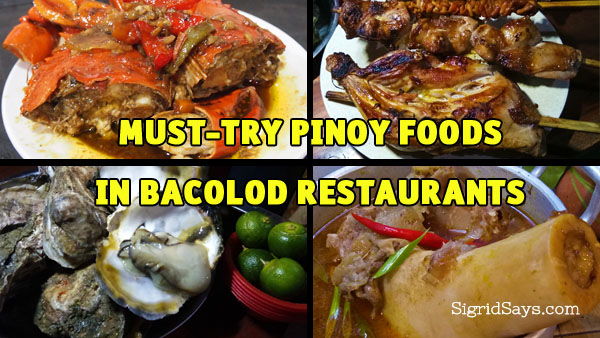 Pinoy native foods in Bacolod restaurants