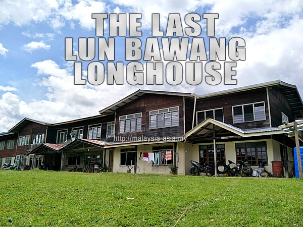 Longhouse of Lun Bawang People