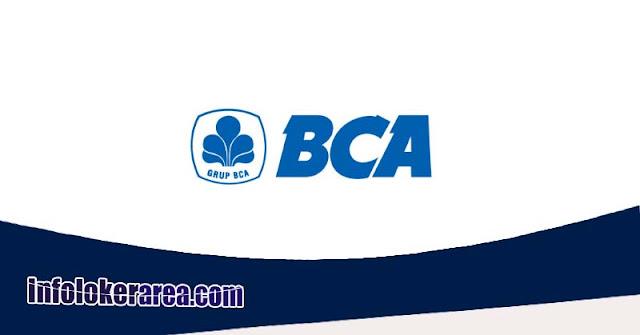 Lowongan Kerja Di Bank BCA di 26 Kota Seluruh Indonesia