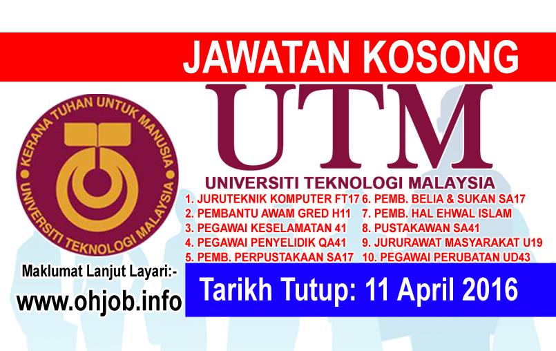 Jawatan Kerja Kosong Universiti Teknologi Malaysia (UTM) logo www.ohjob.info april 2016