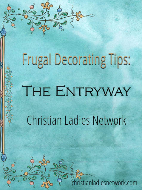 Frugal Decorating Tips: The Entryway