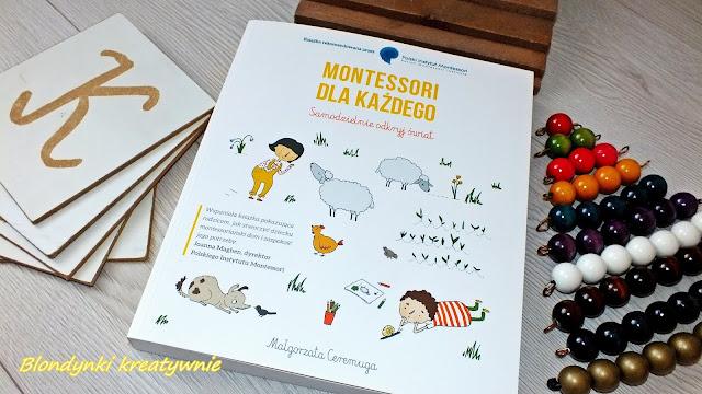 """Podstawy edukacji """"Montessori dla każdego. Samodzielnie odkryj świat"""""""