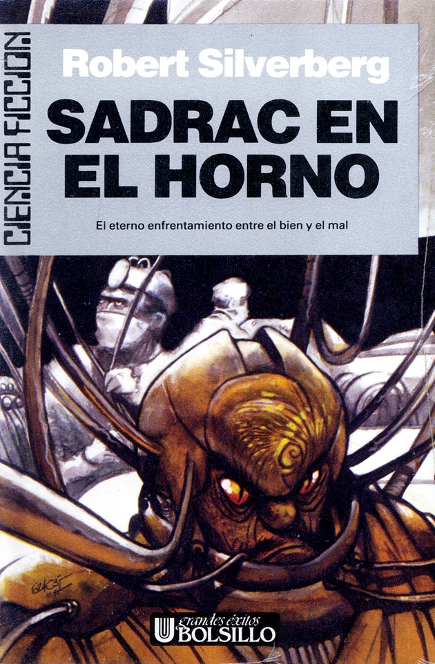 Doctor Ojiplatico. 624c35 (Toni Garcés)Sadrac en el horno (Shadrach in the furnace) - Robert Silverberg