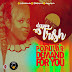 F! MUSIC: Dj Trish - Popular Demand For You (@deejaytrish) | @FoshoENT_Radio