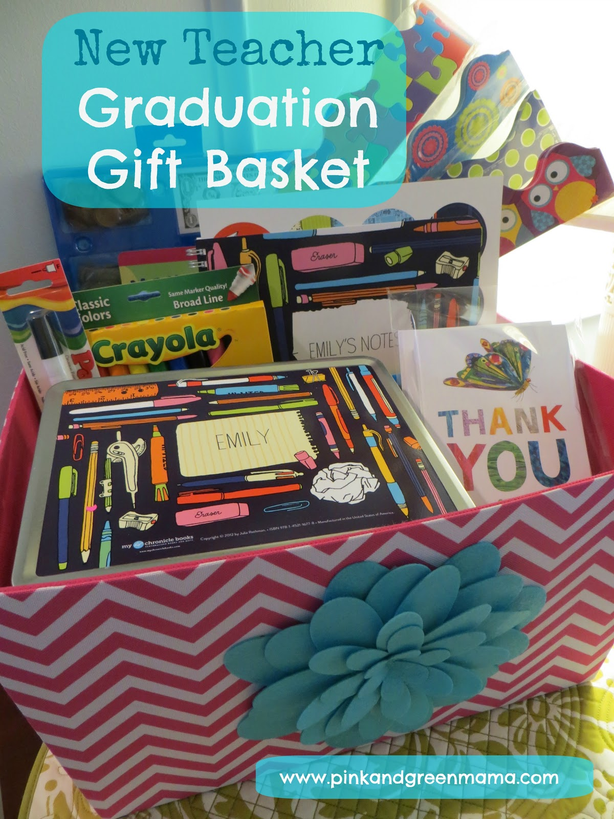 Pink and Green Mama: Graduation Gift Basket For A New Teacher With ...