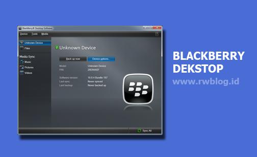 Download Sofware/Aplikasi Untuk Instal Ulang Blackberry