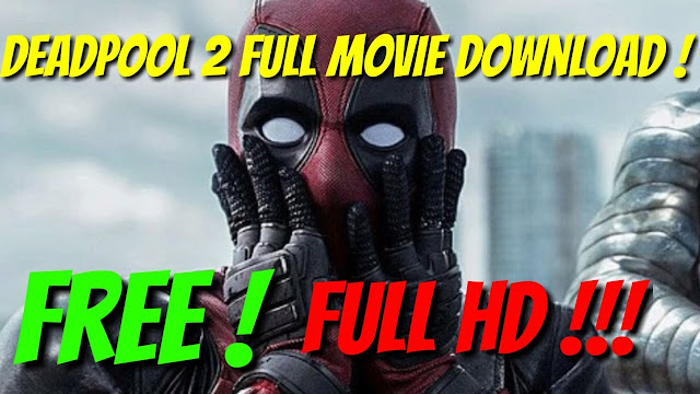 deadpool 2 full movie in hindi download hd 720p free download
