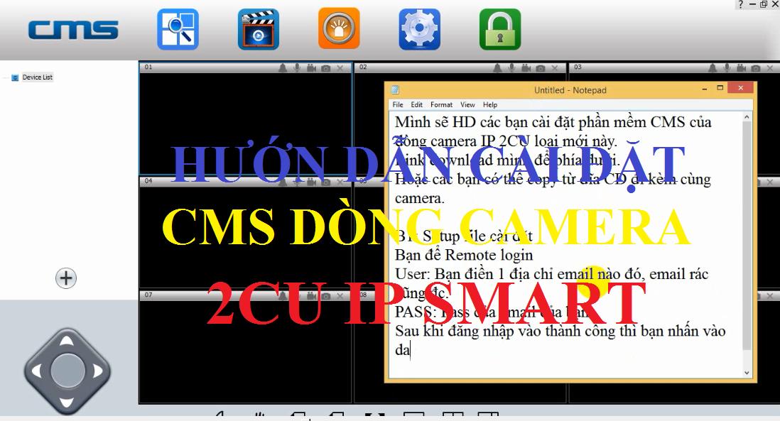 Video] Hướng dẫn cài đặt CMSClient dòng camera IP 2cu - NEW