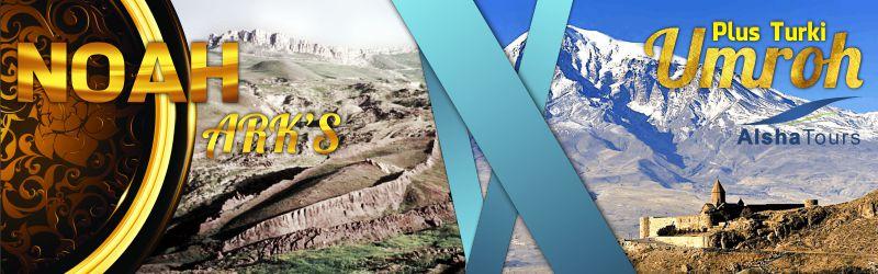 Paket Umroh Plus Turki Alsha Tour 2018 Gunung Ararat