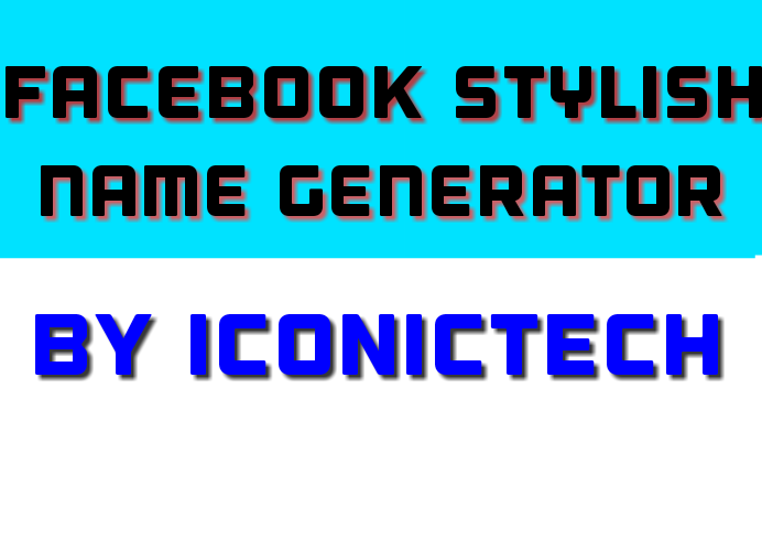 Facebook Stylish Name Convertor Online Tool - (2019