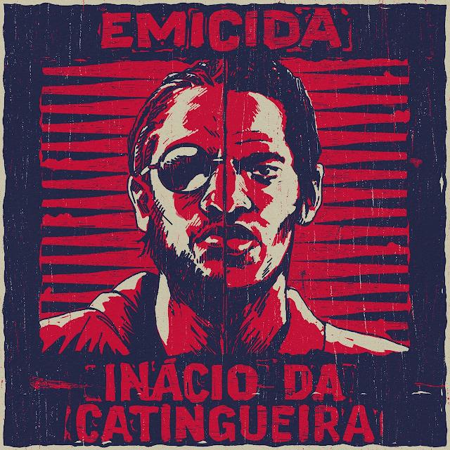 """""""Inácio da Catingueira"""" traz Emicida afiado na rima e mostrando que não teme encarar seus críticos"""