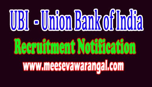 UBI (Union Bank of India) Recruitment Notification 2016