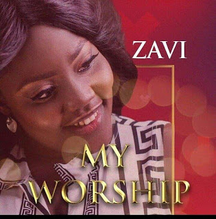 MUSIC: ZAVI- MY WORSHIP