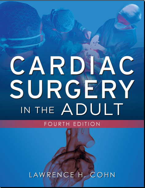 Cardiac Surgery in the Adult, 4e