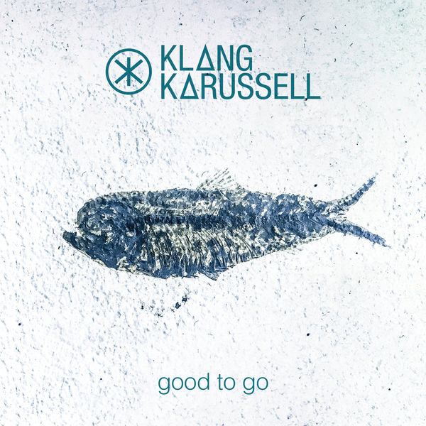 Klangkarussell - Good To Go - Single  Cover