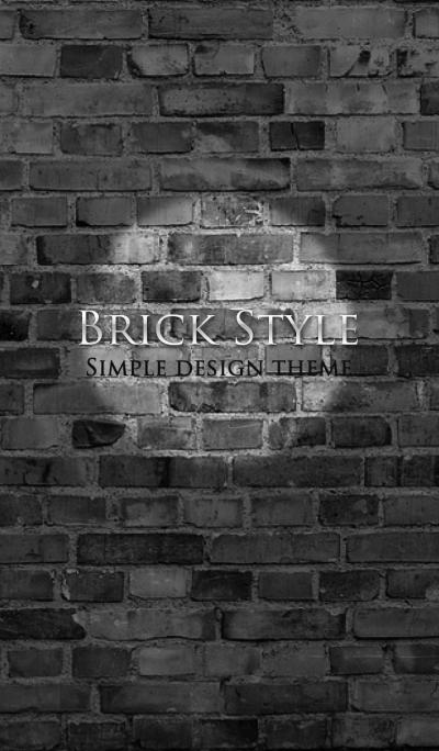 Brick Style.