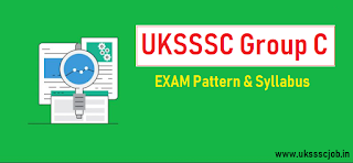 UKSSSC Group C Exam Pattern 2019 - Download PDF