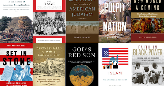 New Books in American Religious History: 2017 Year in Preview, Part One (January-April)