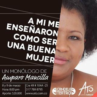 A mi me enseñaron como ser una buena mujer por Amparo Mancilla Bogota