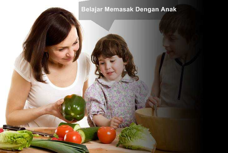 Tips Mudah Belajar Memasak Dengan Anak-Anak