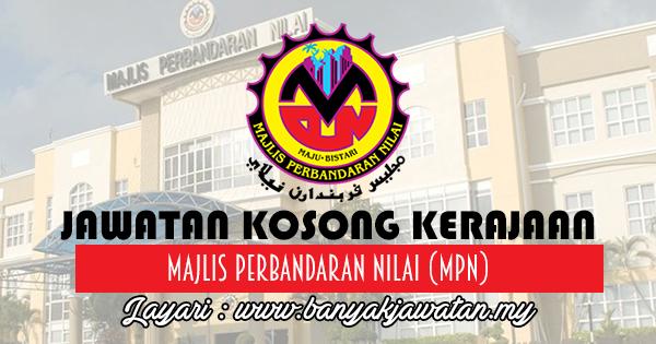 Jawatan Kosong 2017 di Majlis Perbandaran Nilai (MPN)