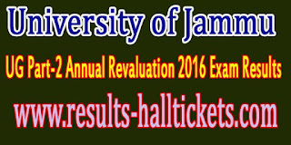 University of Jammu UG Part-2 Annual Revaluation 2016 Exam Results