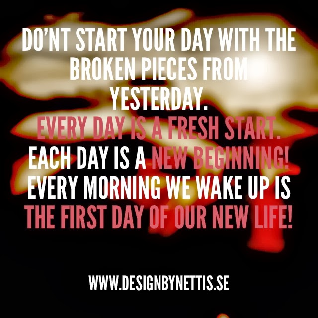 The Start Of Every Day Is A New Day Daily Inspiration Quotes
